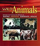 Wild Animals (Our Wild World)