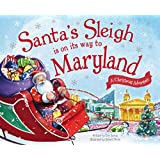 Santa's Sleigh Is on Its Way to Maryland: A Christmas Adventure