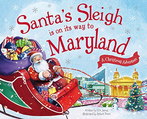 Santa's Sleigh Is on Its Way to Maryland: A Christmas Adventure (Portland Store Christmas)