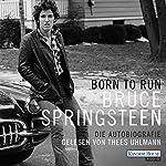 Born to Run: Die Autobiografie | Bruce Springsteen