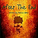 After the End Audiobook by Melissa Gibbo Narrated by Piper Lewis