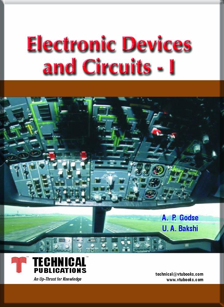 Electronic Devices and Circuits I: A.P.Godse, U.A.Bakshi ...