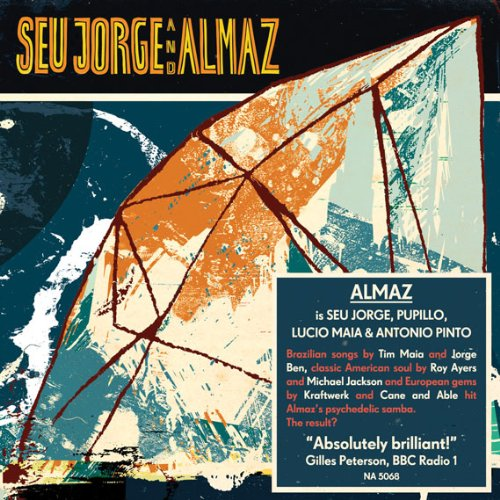 Seu Jorge And Almaz by Now Again