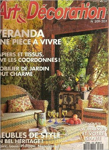 ART ET DECORATION N? 309 VERANDA - UNE PIECE A VIVRE ...