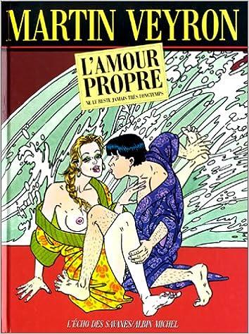Book's Cover of L'amour propre ne le reste jamais très longtemps (Français) Broché – 2 novembre 1983