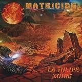 Matricide by La Tulipe Noire
