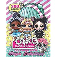 O.M.G. Glamour Squad! MEGA COLLECTION: Coloring Book For Kids: Over 300 High Quality Coloring Pages That Are Perfect For Beginners!