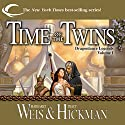 Time of the Twins: Dragonlance: Legends, Book 1 Hörbuch von Margaret Weis, Tracy Hickman Gesprochen von: Ax Norman