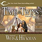 Time of the Twins: Dragonlance: Legends, Book 1 Audiobook by Margaret Weis, Tracy Hickman Narrated by Ax Norman