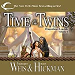 Time of the Twins: Dragonlance: Legends, Book 1 | Margaret Weis,Tracy Hickman