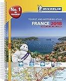 France 2018 -A4 Tourist & Motoring Atlas: Tourist & Motoring Atlas A4 spiral (Michelin Road Atlases)