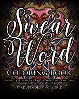Amazon Com Adult Coloring Books Swear Word Coloring Books