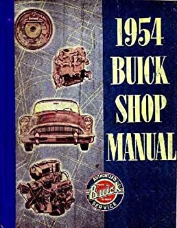 1954 buick factory repair shop service manual includes special rh amazon com 1952 Buick Special 1953 Buick Special