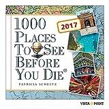 Tageskalender 2017 - 1000 Places To See Before You Die: In 365 Tagen um die Welt