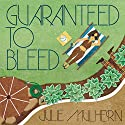 Guaranteed to Bleed: The Country Club Murders, Book 2 Audiobook by Julie Mulhern Narrated by Callie Beaulieu