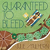 Guaranteed to Bleed: The Country Club Murders, Book 2 | Julie Mulhern