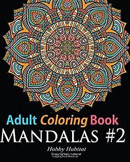 Adult Coloring Book Mandala 2 For Grownups Featuring 45 Beautiful
