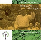 Brethren, We Meet Again (Southern Journey, Vol. 4)
