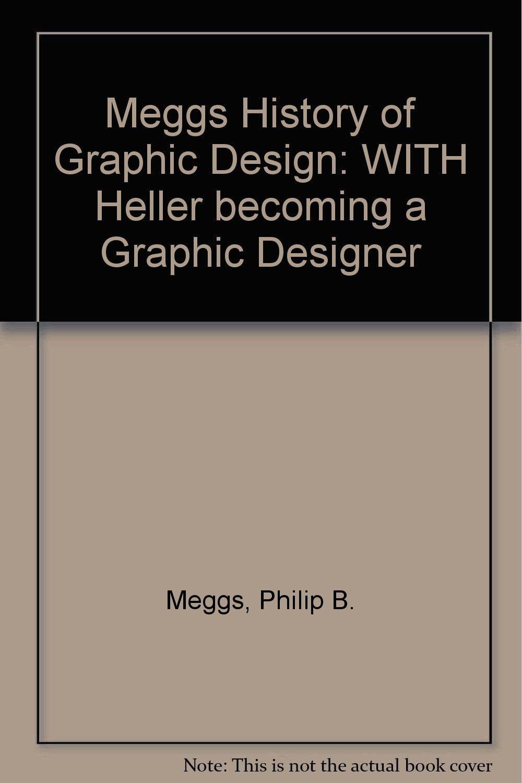 Meggs history of graphic design philip b meggs 9780470042656 meggs history of graphic design philip b meggs 9780470042656 amazon books fandeluxe Gallery