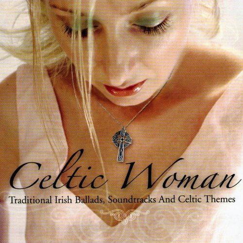 Celtic Woman - Traditional Iri...