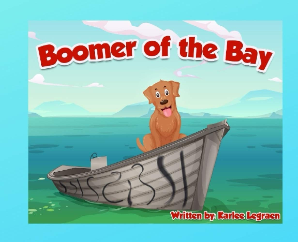 Boomer of the Bay: Goose Creek Children's Books