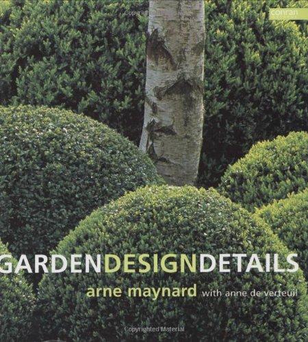 Garden Design Details: Amazon.es: de Verteuil, Anne, Maynard, Arne: Libros en idiomas extranjeros