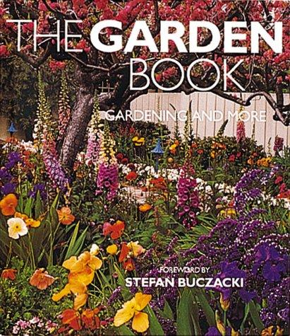 The Garden Book: Gardening and More