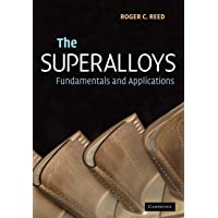 The Superalloys: Fundamentals and Applications