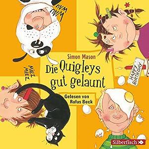 Die Quigleys gut gelaunt (Die Quigleys 4) Hörbuch