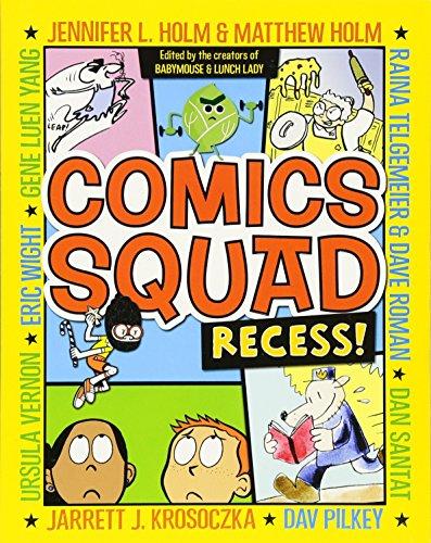 Comics Squad: Recess!