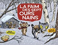 La faim des sept ours nains par Émile Bravo