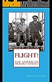 Flight! (The American Heroes Series Book 2)