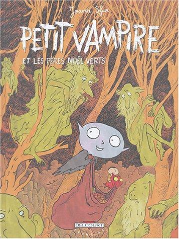 Petit vampire n° 6 Petit Vampire et les Pères Noël verts