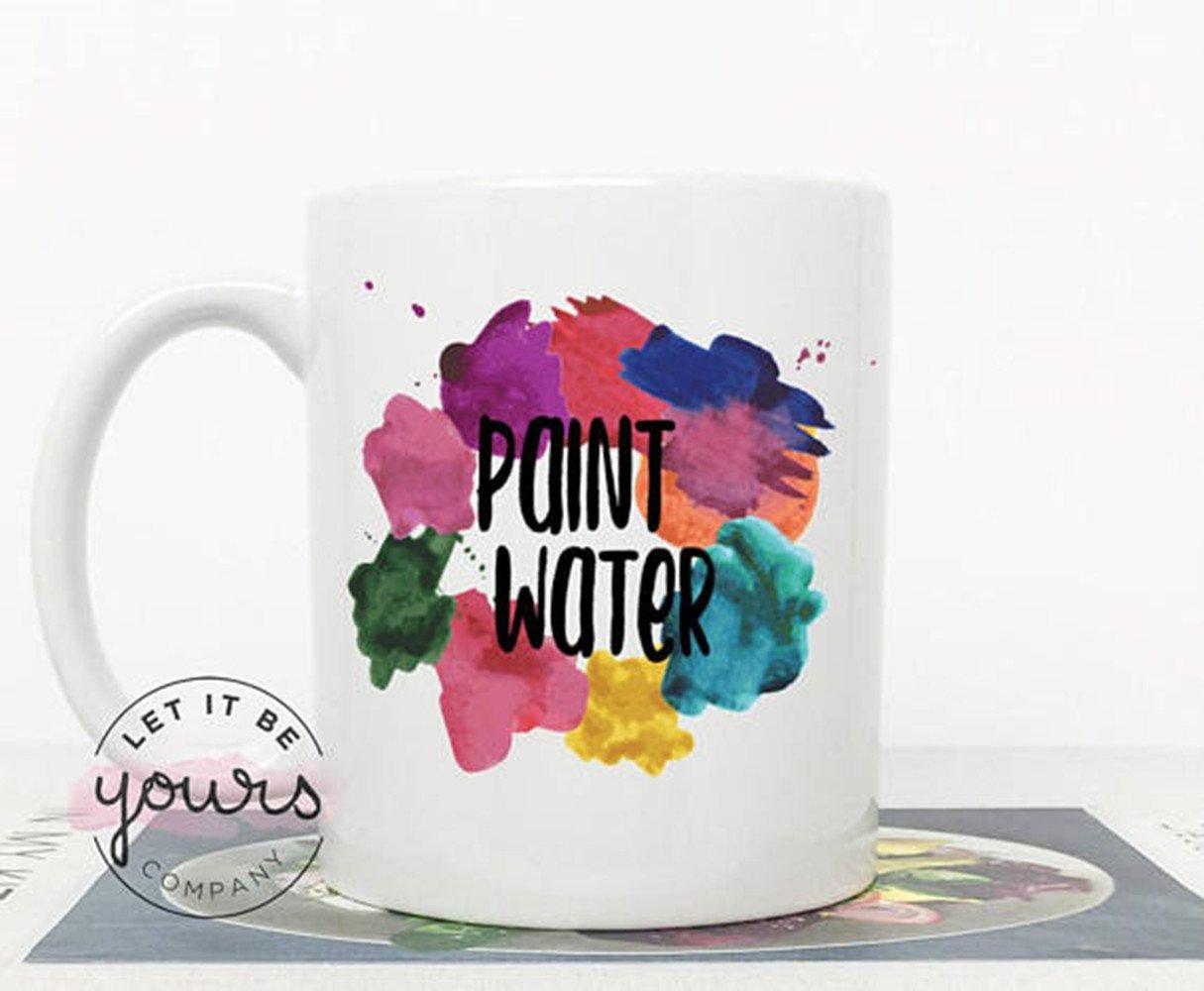 Paint Water Mug, Paint Water, Painter Mug, Gift for Artist, Painter Coffee Mug, Paint Splatter Mug, Gift for Painter, Mug for Artist Mug- 11oz Ceramic Coffee Mug Tea Cup ClearLoveX