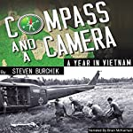 Compass and a Camera: A Year in Vietnam | Steven Burchik