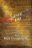 Reengineering America, Dick Formichella, 0595349587