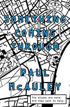 Something Coming Through by [McAuley, Paul]
