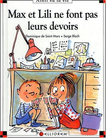 Max et Lili n° 62 Max et Lili ne font pas leurs devoirs