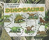 img - for An Illustrated Timeline of Dinosaurs (Visual Timelines in History) book / textbook / text book