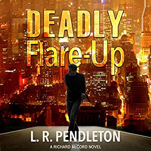 Deadly Flare-Up Audiobook