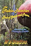 The Melvin Twitcher Book of Stories and Poems, M. Stadtler, 1434331504