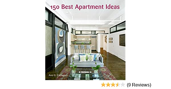 top apartment house design. 150 Best Apartment Ideas  Ana G Canizares 9780061139734 Amazon com Books