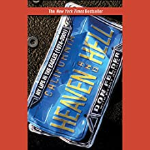 Heaven and Hell: My Life in the Eagles (1974-2001) Audiobook by Wendy Holden, Don Felder Narrated by Dennis Holland