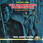 The First Synn: The Bloodstone Confidential | Teel James Glenn