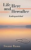 Life Here and Hereafter: Kathopanishad
