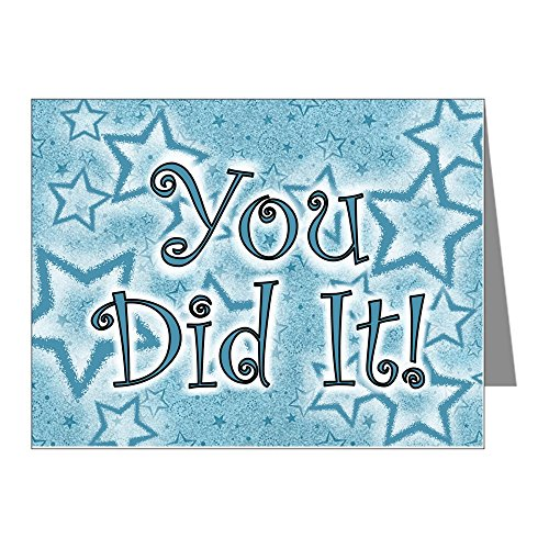 CafePress - YOU DID IT CARDS Note Cards (Pk Of 10) - Blank Note Cards (Pk of 10) Glossy (Congratulations You Did It)