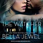 The Watcher | Bella Jewel