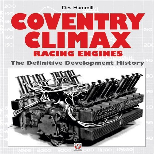 Coventry Climax Racing Engines: The Definitive Development History by Hammill, Des (September 27, 2004) Hardcover