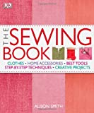 This is the only sewing book you'll ever need. Every tool and every technique you require for making your own home furnishings or clothing is closely and sharply photographed, carefully annotated, and clearly explained.   The Tools section be...