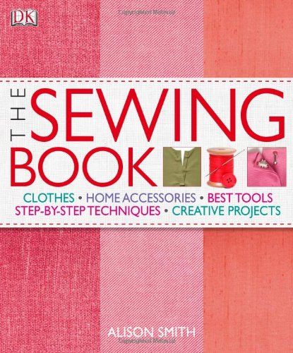 Sewing Book Covers (The Sewing Book: An Encyclopedic Resource of Step-by-Step)
